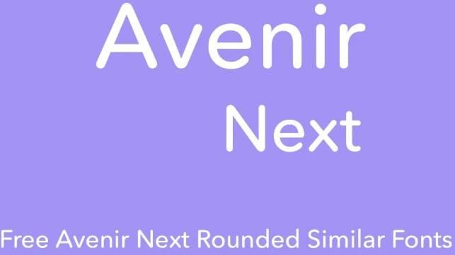 Avenir Next Rounded Font Family