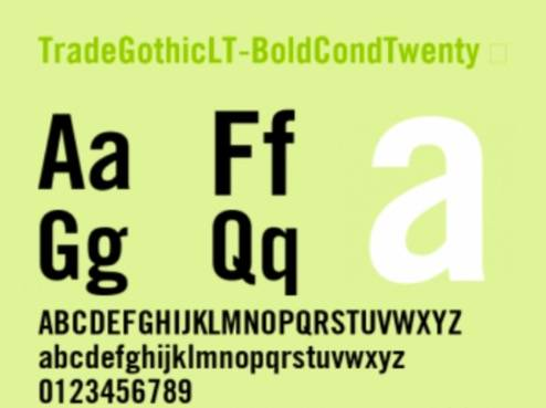 Trade Gothic Bold Condensed No. 20