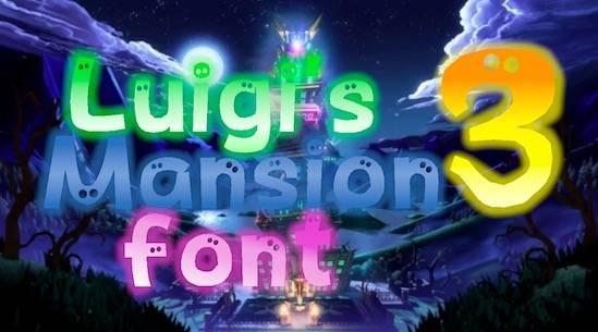 Luigi's Mansion Font