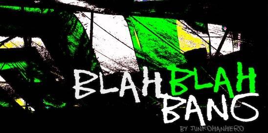 Blah blah bang Font free
