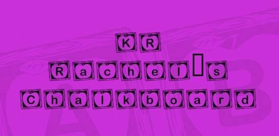 KR Rachel's Chalkboard Font