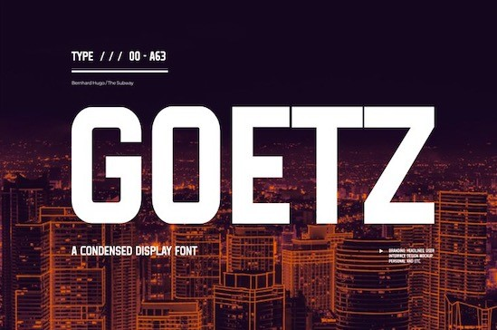 Goetz Condensed Font