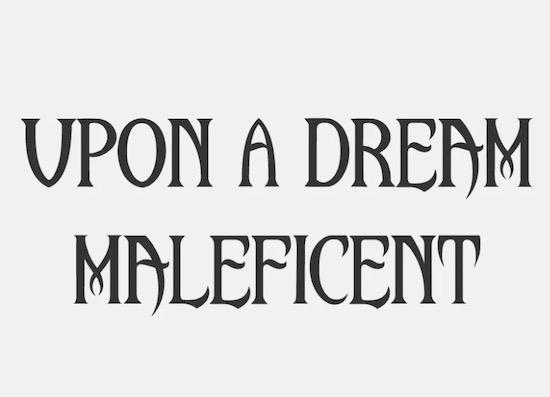 Upon A Dream font