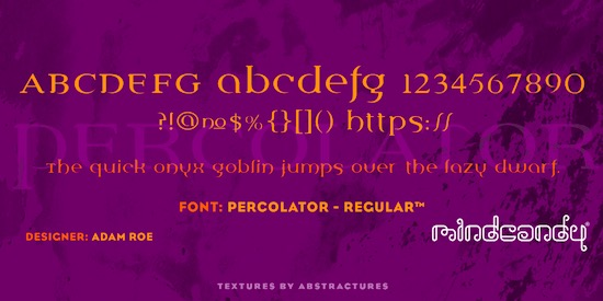 Percolator™ font