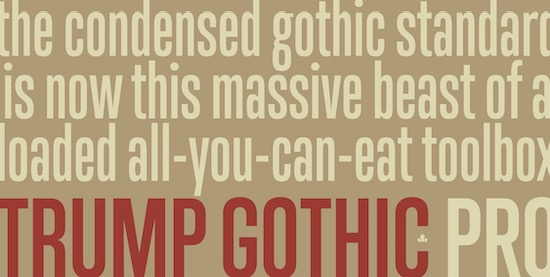 Trump Gothic Pro font