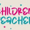 Children Teacher font